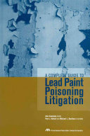 A Complete Guide to Lead Paint Poisoning Litigation