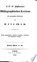 Bibliographisches lexikon der gesammten litteratur der Griechen