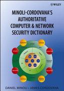 Minoli Cordovana s Authoritative Computer   Network Security Dictionary