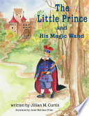 The Little Prince and His Magic Wand