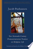 Two Sixteenth Century Premonstratensian Treatises On Religious Life