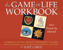 The Game of Life Workbook   Your Prosperity Manual