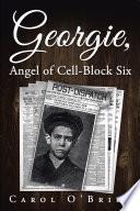 Georgie Angel Of Cell Block Six
