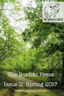 The Borfski Press Magazine  Issue II