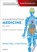 """Examination Medicine E-Book epub: A Guide to Physician Training"" by Nicholas J Talley, Simon O'Connor"