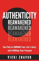 Authenticity Reawakened