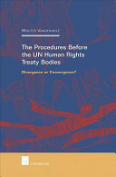 The Procedures Before the UN Human Rights Treaty Bodies
