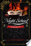 Night School  Legacy