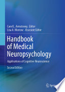 """Handbook of Medical Neuropsychology: Applications of Cognitive Neuroscience"" by Carol L. Armstrong, Lisa A. Morrow"