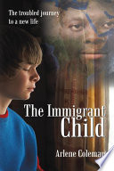 The Immigrant Child