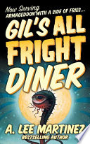 Gil s All Fright Diner