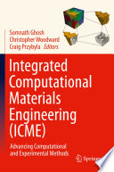 Integrated Computational Materials Engineering  ICME