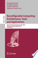 Reconfigurable Computing  Architectures  Tools and Applications