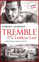 Tremble - Endlose Lust