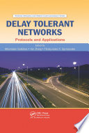 Delay Tolerant Networks