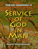 From Holy Wanderings to Service of God In Man