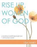 Rise Up, Women of God
