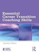 Essential Career Transition Coaching Skills