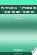 Pancreatitis   Advances in Research and Treatment  2012 Edition
