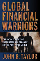 Global Financial Warriors: The Untold Story of International Finance in the Post-9/11 World [Pdf/ePub] eBook