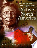 The British Museum Encyclopedia of Native North America Book