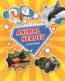Reading Planet KS2 - Animal Heroes - Level 3: Venus/Brown band