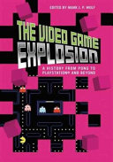 Pdf The Video Game Explosion