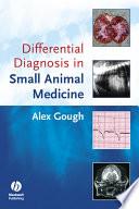 Differential Diagnosis In Small Animal Medicine Book PDF