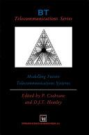 Modelling Future Telecommunications Systems