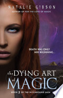 The Dying Art of Magic