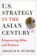 U S  Strategy in the Asian Century