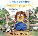 Little Critter Where s Kitty  Book PDF
