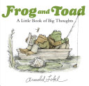 Frog and Toad: A Little Book of Big Thoughts Book