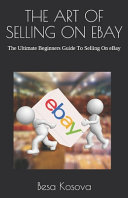 The Art of Selling on Ebay
