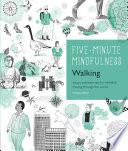 5 Minute Mindfulness  Walking Book