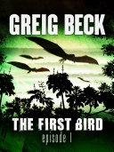 The First Bird: Episode 1 Pdf/ePub eBook
