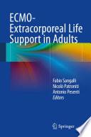 """ECMO-Extracorporeal Life Support in Adults"" by Fabio Sangalli, Nicolò Patroniti, Antonio Pesenti"