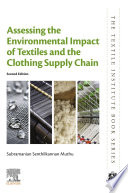 Assessing the Environmental Impact of Textiles and the Clothing Supply Chain Book