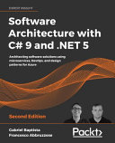 Software Architecture with C  9 and  NET 5   Second Edition