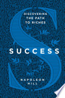 Success  Discovering the Path to Riches