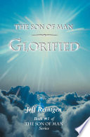 The Son Of Man Glorified