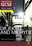 Dr Jekyll and Mr Hyde: York Notes for GCSE
