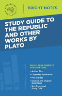 Study Guide to The Republic and Other Works by Plato