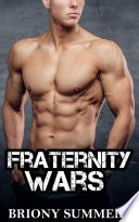 Fraternity Wars  An M M Romance Novel  Book
