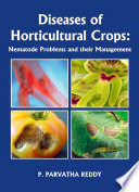 Diseases of Horticultural Crops  Nematode Problems and their Management