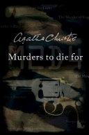 Murders to Die for