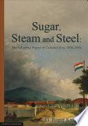 Sugar  Steam and Steel