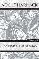 History of Dogma  Volume 4