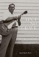 Ain't No Grave ebook