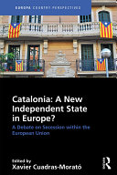 Catalonia  A New Independent State in Europe